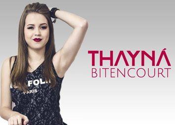 Thayná Bitencourt - Biografia, Idade, Signo, Medidas, Altura e Peso (2018)